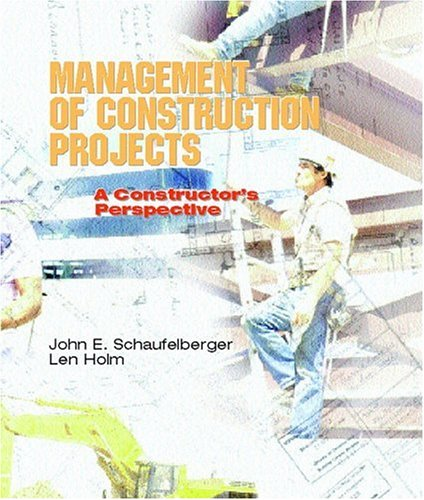9780130846785: Management of Construction Projects: A Constructor's Perspective