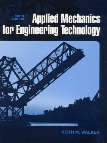 9780130846839: Applied Mechanics for Engineering Technology (6th Edition)