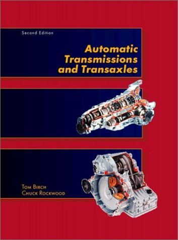 9780130846945: Automatic Transmissions and Transaxles