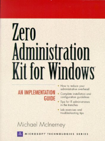 9780130847867: Zero Administration Kit for Windows (Prentice Hall Series on Microsoft Technologies)
