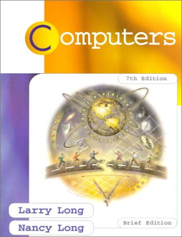 Computers: Larry E. Long;