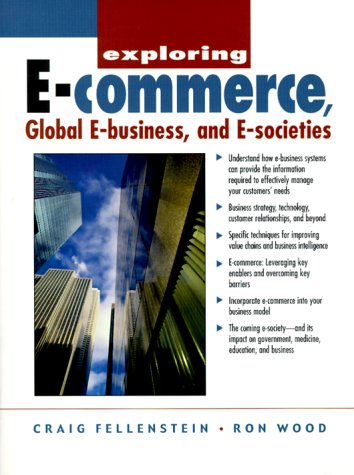 9780130848468: Exploring E-Commerce, Global E-Business and E-Society