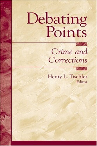 9780130848604: Debating Points: Crime and Corrections