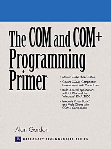 9780130850324: The COM and COM+ Programming Primer