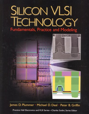 9780130850379: Silicon VLSI Technology: Fundamentals, Practice, and Modeling