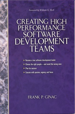 9780130850836: Creating High-Performance Software Development Teams