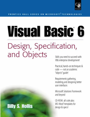 9780130850843: Visual Basic 6: Design, Specification and Objects (Prentice-Hall Series on Microsoft Technologies)