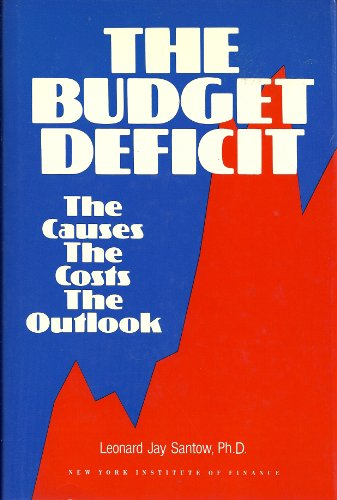 9780130850850: The Budget Deficit: The Causes, the Costs, the Outlook