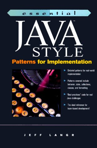 9780130850867: Essential Java Style: Patterns for Implementation