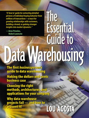 9780130850874: The Essential Guide to Data Warehousing
