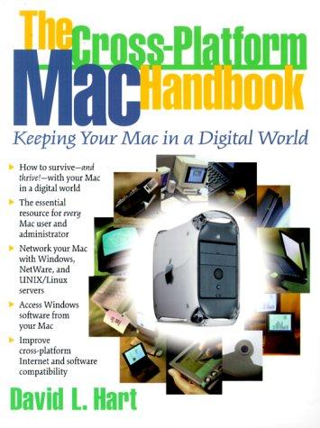 9780130850881: Cross-Platform Mac Handbook, The: Keeping Your MAC In A Digital World