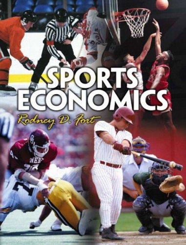 9780130850911: Sports Economics