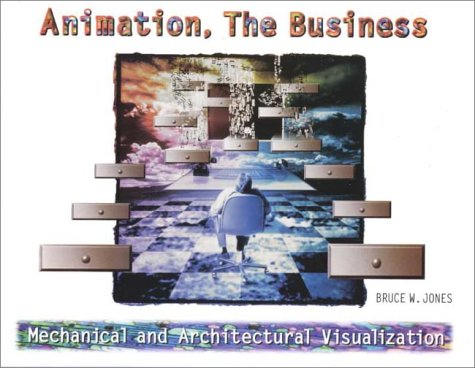 9780130851123: Animation, The Business: Mechanical and Architectural Visualization