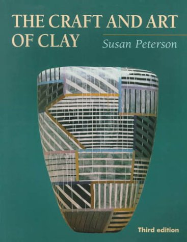 9780130851253: The Craft and Art of Clay (3rd Edition)
