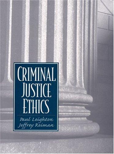 9780130851291: Criminal Justice Ethics