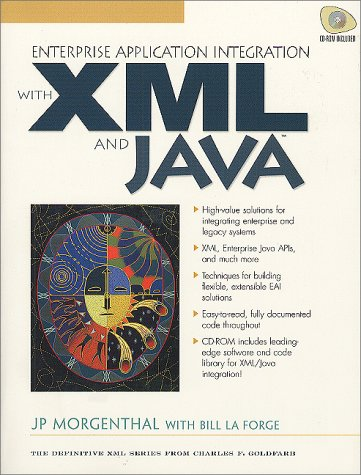 9780130851352: Enterprise Application Integration with Java and XML (Prentice Hall PTR XML)