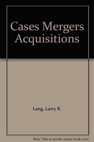 9780130851451: Cases Mergers Acquisitions
