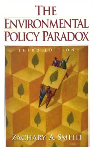 9780130851468: The Environmental Policy Paradox (3rd Edition)