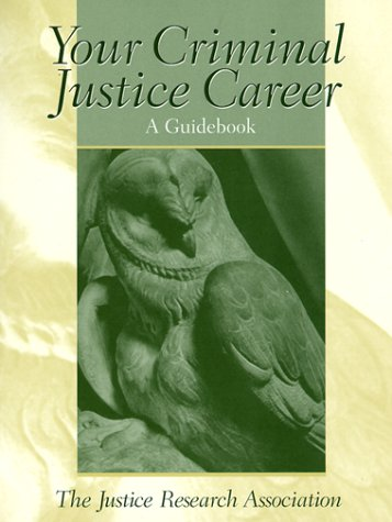 9780130852045: Your Criminal Justice Career: A Guidebook