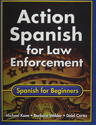 9780130852052: Action Spanish for Law Enforcement: Spanish for Beginners