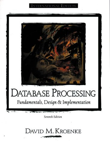 9780130852120: Database Processing: Fundamentals, Design and Implementation (Prentice Hall international editions)