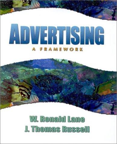 9780130852205: Advertising: A Framework