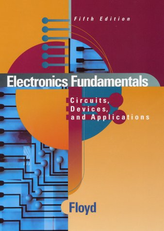 9780130852366: Electronics Fundamentals: Circuits, Devices, and Applications (5th Edition)