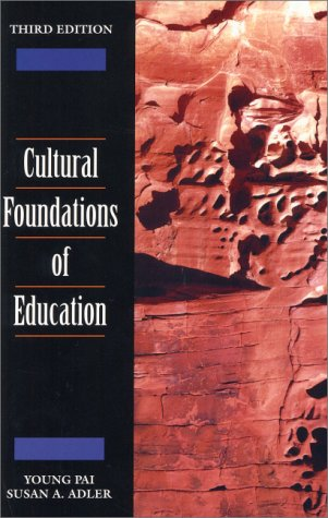 9780130852557: Cultural Foundations of Education (3rd Edition)