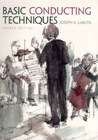 9780130852960: Basic Conducting Techniques (4th Edition)