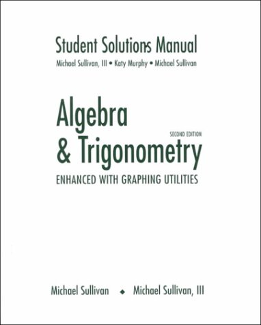9780130853127: Algebra and Trigonometry Enhanced With Graphing Utilities