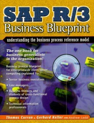 9780130853400: SAP R/3 Business Blueprint: Understanding Enterprise Supply Chain Management (2nd Edition)