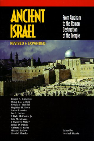 9780130853639: Ancient Israel: From Abraham to the Roman Destruction of the Temple (Revised & Expanded)