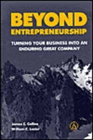 9780130853660: Beyond Entrepreneurship: Turning Your Company into an Enduring Great Company