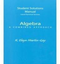 9780130853738: Algebra: A Combined Approach