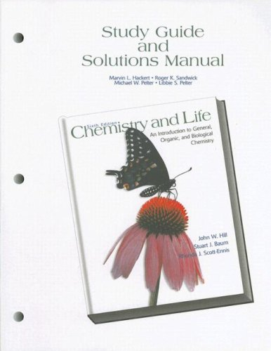 9780130853851: Study Guide and Partial Solutions Manual for Chemistry and Life: An Introduction to General, Organic and Biological Chemistry