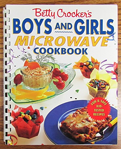Betty Crocker's Boys and Girls Microwave Cookbook: Betty Crocker