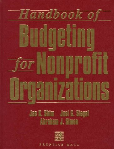The Handbook of Budgeting for Nonprofit Organizations