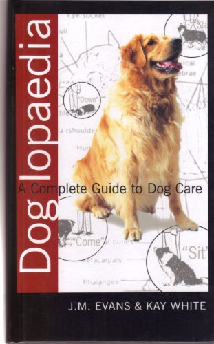 9780130856319: DOG LOPAEDIA: A COMPLETE GUIDE TO DOG CARE