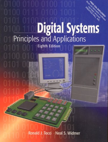 Digital Systems: Principles and Applications (8th Edition): Ronald J. Tocci,