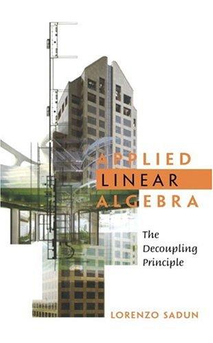 9780130856456: Applied Linear Algebra: The Decoupling Principle