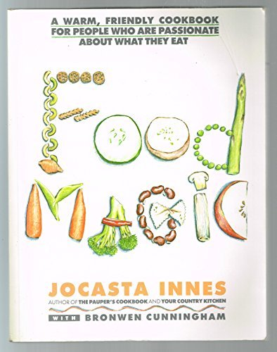 9780130856975: Food Magic: A Warm, Friendly Cookbook for People Who Are Passionate About What They Eat