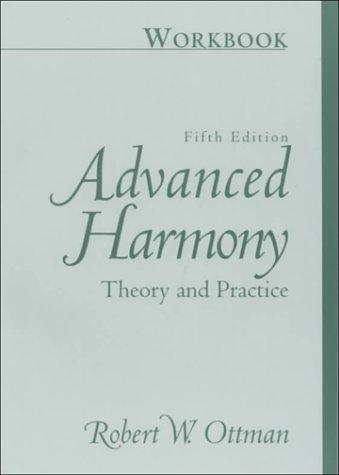 9780130856999: Advanced Harmony Theory Practice: Workbook