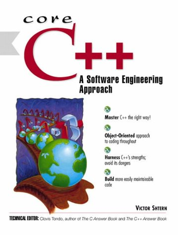 9780130857293: Core C++: A Software Engineering Approach