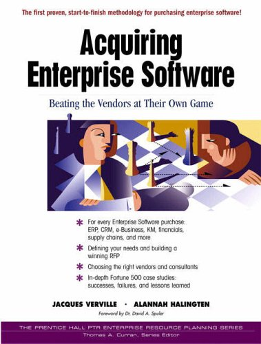 9780130857316: Acquiring Enterprise Software: Beating the Vendors at Their Own Game
