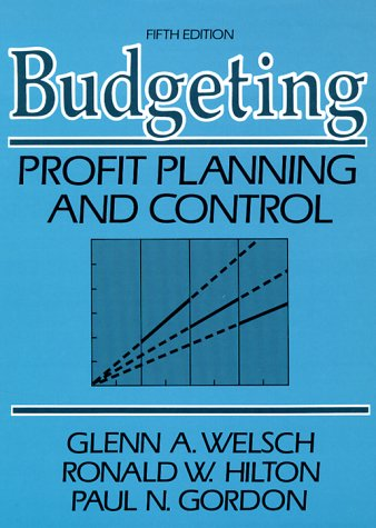 9780130857545: Budgeting: Profit Planning and Control (Prentice-Hall series in accounting)