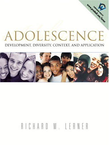 9780130857613: Adolescence: Development, Diversity, Context, and Application