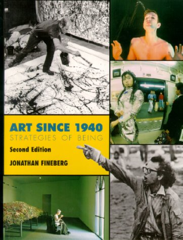 9780130858436: Art Since 1940: Strategies of Being