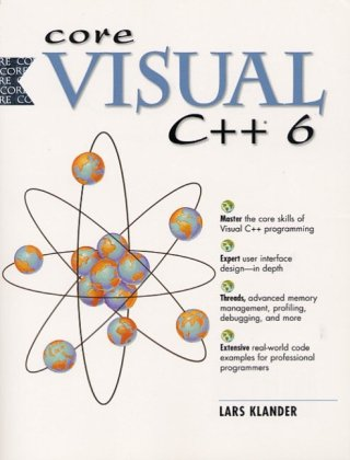 9780130858597: CORE Visual C++ 6