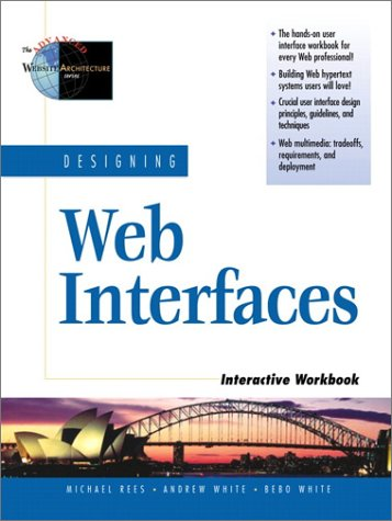 9780130858979: Designing Web Interfaces Interactive Workbook