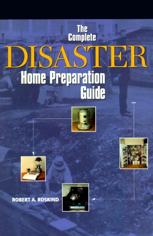9780130859006: The Complete Disaster Home Preparation Guide